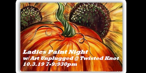 Ladies Paint Night- Sunwashed Pumpkins-Art Unplugged @ Twisted Knot Brewery