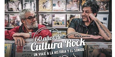 Viaje a la Historia y el Sonido - 60 Años de Cultura Rock entradas