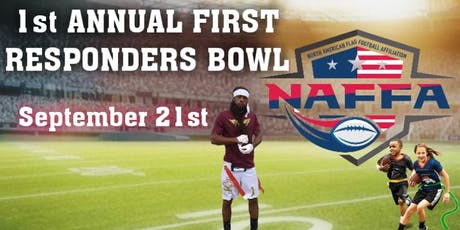 1st ANNUAL FIRST RESPONDERS BOWL September 21st tickets
