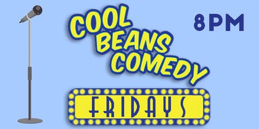 Cool Beans Fridays 8PM