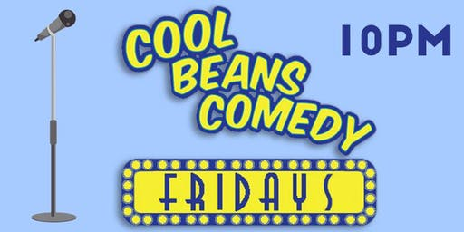 Cool Beans Fridays 10PM