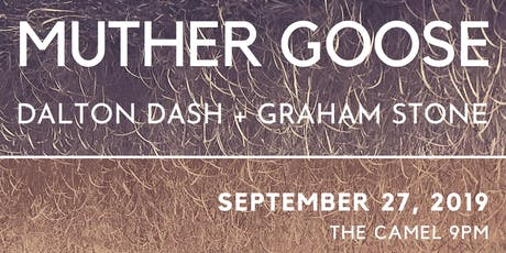 Muther Goose Record Release with Dalton Dash and Graham Stone tickets