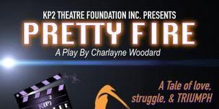 Pretty Fire by Charlayne Woodard
