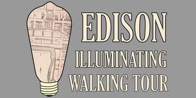 Edison Illuminating Walking Tour