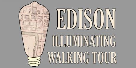 Edison Illuminating Walking Tour tickets