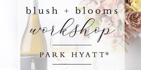 Blush + Blooms | FLower Arranging | Park Hyatt Aviara tickets