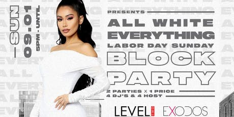 All White Everything: Labor Day Sunday Block Party tickets