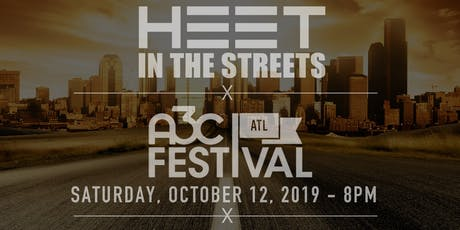Heet In The Streets Music Series - A3C Festival Official Stage tickets