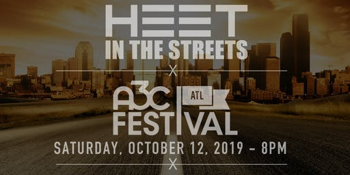 Heet In The Streets Music Series - A3C Festival Official Stage