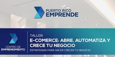 E-Commerce – Abre, Automatiza y Crece tu Negocio en Línea | PR Emprende tickets