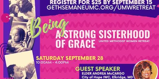 Being A Sisterhood of Grace: 2019 Women's Retreat
