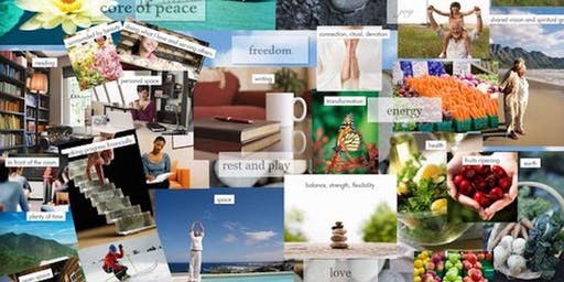 CREATE YOUR LIFE ~ Vision Board Workshop