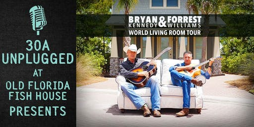 30A Unplugged - Bryan Kennedy & Forrest Williams: World Living Room Tour