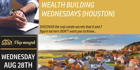 WEALTH BUILDING WEDNESDAY - Become a real estate wholesaler TODAY! tickets