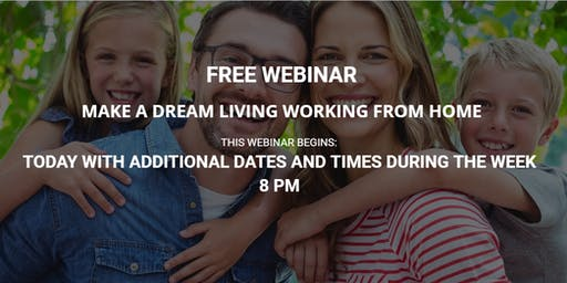 MAKE A DREAM LIVING WORKING FROM HOME