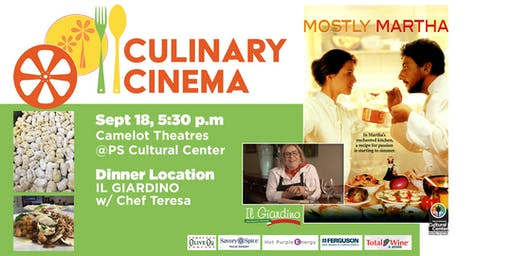 Culinary Cinema: MOSTLY MARTHA w/ Chef Teresa of IL GIARDINO