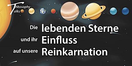 Theosophy talks - Die lebenden Sterne und ihr Einfluss tickets