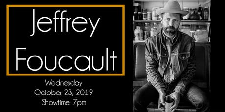 Jeffrey Foucault with special guest Tim Burns at The 443 tickets