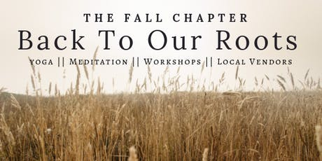 The Fall Chapter: Back To Our Roots  tickets
