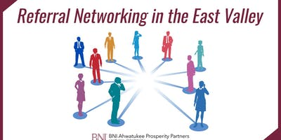 Referral Networking in the East Valley