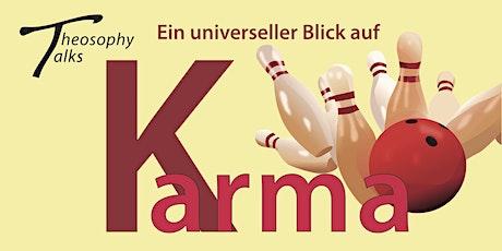 Theosophy talks - Ein universeller Blick auf Karma / Vortrag in englischer Sprache mit dt. Übersetzung! Tickets