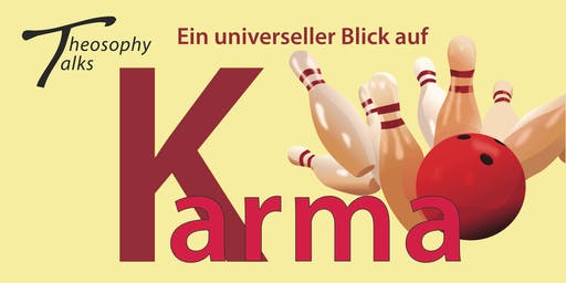 Theosophy talks - Ein universeller Blick auf Karma