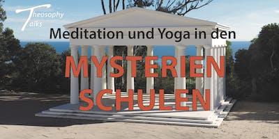 Theosophy talks - Meditation und Yoga in den Mysterienschulen