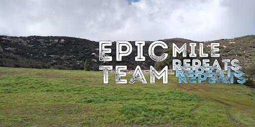 Epic Team Mile Repeats