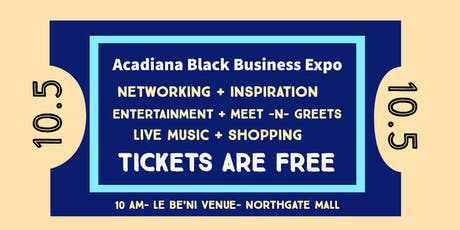 Acadiana Black Business Expo  Attendee tickets
