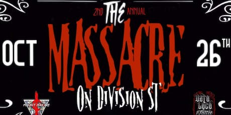Massacre On Division St tickets