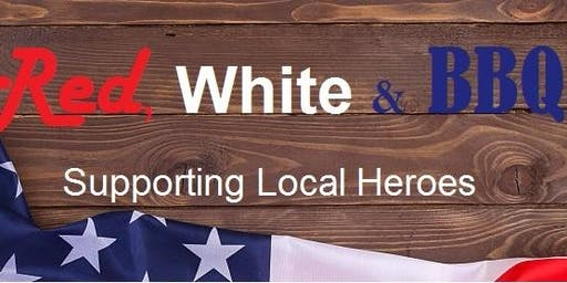 Red, White and BBQ- Supporting Local Heros
