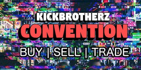 KickBrotherz Convention tickets