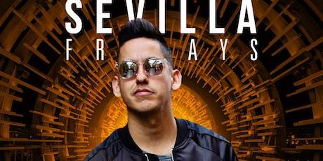 SEVILLA FRIDAYS with DJ JRYTHM    The Hottest Club in DTLB tickets