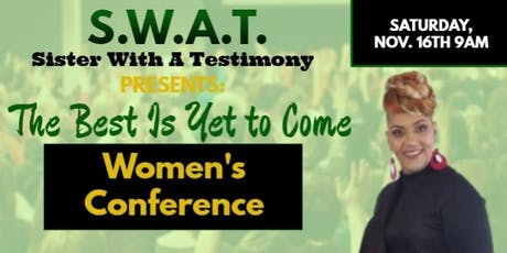 The Best Is Yet to Come Women's Conference tickets