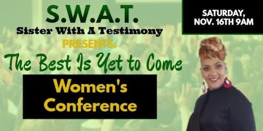 The Best Is Yet to Come Women's Conference