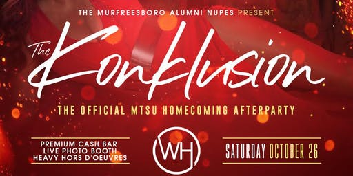 The KonKlusion: The Official MTSU Homecoming Game Afterparty