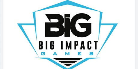 Big Impact Games Championship - Volunteer tickets