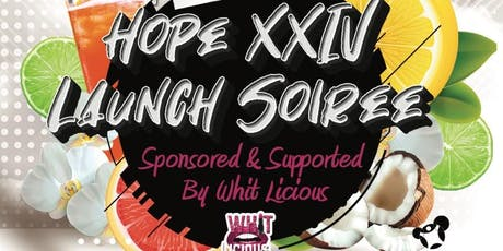 Hope XXIV Launch Soiree tickets
