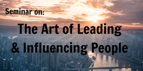 The Art of Leading and Influencing People tickets