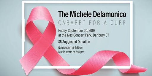 The Michele Delamonico Cabaret for a Cure