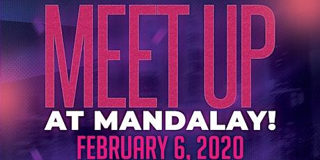 Meetup at Mandalay! tickets