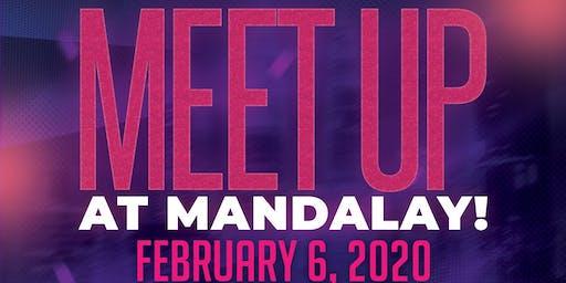 Meetup At Mandalay