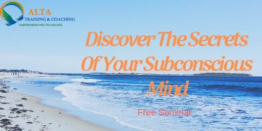 Discover The Secrets of Your Subconscious Mind