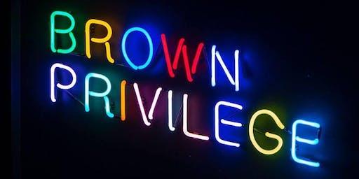 Brown Privilege Comedy