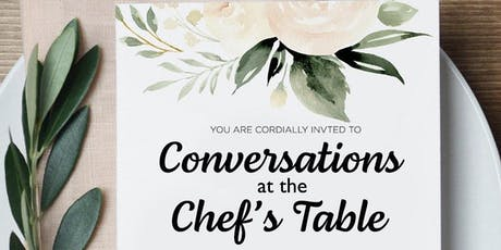 Conversations At The Chef's Table tickets