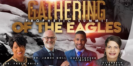 Prophetic Summit - Gathering of the Eagles tickets