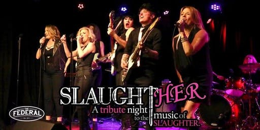 SlaughtHER - A Tribute Night to the Music of Slaughter