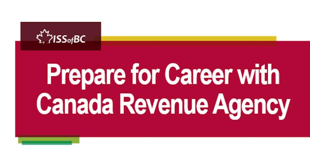 Prepare for Career with Canada Revenue Agency Tickets, Fri