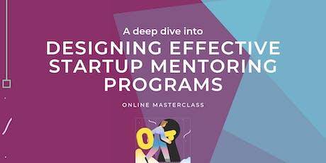 Designing Effective Startup Mentoring Programs tickets