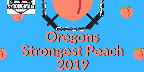 Oregon's Strongest Peach 2019 tickets
